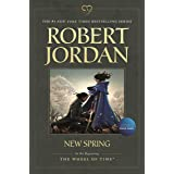 New Spring: Prequel to The Wheel of Time (Wheel of Time, 15)