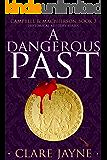 A Dangerous Past (Campbell & MacPherson 3)