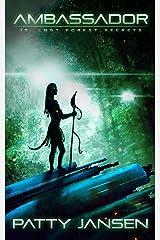 Ambassador 10: Lost Forest Secrets Kindle Edition