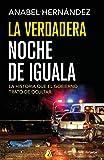 La verdadera noche de Iguala, La historia que el gobierno trató de ocultar