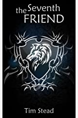 The Seventh Friend (The Sparrow and the Wolf Book 1) Kindle Edition