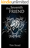 The Seventh Friend (The Sparrow and the Wolf Book 1)