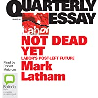 Quarterly Essay 49: Not Dead Yet