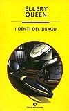 I denti del drago