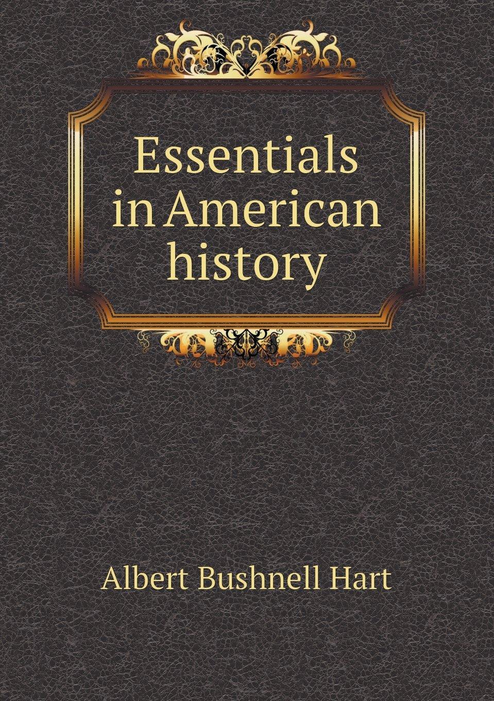 Download Essentials in American history ebook