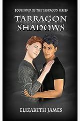 Tarragon Shadows (Tarragon Series Book 4) Kindle Edition
