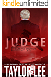 JUDGE: Short Story Finale (The Justice Brothers Series Book 5)