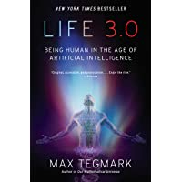 Image for Life 3.0: Being Human in the Age of Artificial Intelligence