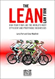 The Lean Law Firm: Run Your Firm like the World's