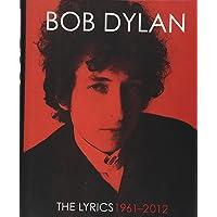 The Lyrics: 1961 - 2012