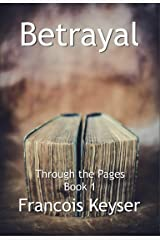 Betrayal (Through the Pages) Kindle Edition