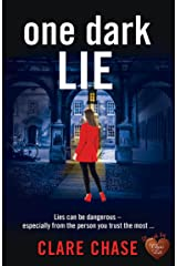 One Dark Lie: A gripping thriller that will keep you guessing until the very end (London & Cambridge Mysteries Book 3) Kindle Edition