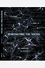 Remediating the Social (Electronic Literature as a Model for Creativity and Innovation in Practice) Paperback