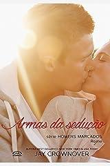 Armas da sedução: Rome (Homens marcados Livro 3) eBook Kindle