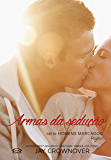 Armas da sedução: Rome (Homens marcados Livro 3)