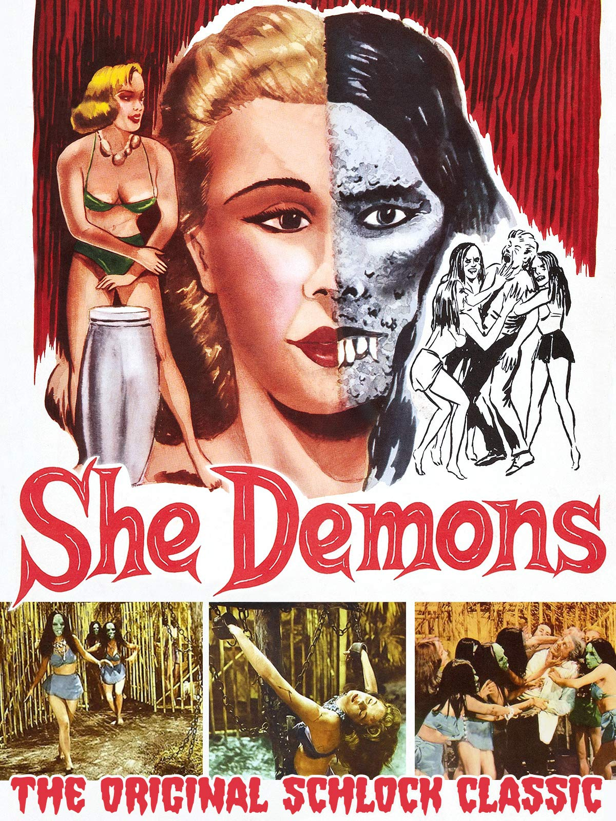 She Demons - The Original Schlock Classic