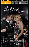 The Friends I've Never Met: A Fun Romantic Comedy (LOVE AGAIN SERIES Book 3)