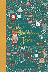 The Adventures of Lily Huckleberry in Japan (with Japan patch) Hardcover