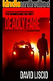 Deadly Fare: A Serial Killer Thriller