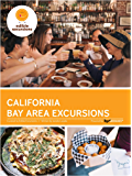 California Bay Area Excursions