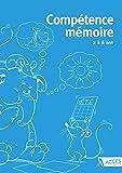 Competence mémoire 2 a 6 ans (2017)