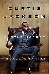 Hustle Harder, Hustle Smarter Kindle Edition
