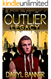 Outlier: Legacy
