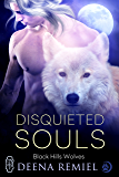 Disquieted Souls (Black Hills Wolves #29)