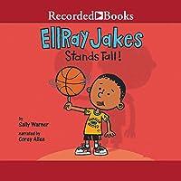 EllRay Jakes Stands Tall: EllRay Jakes, Book 9