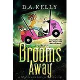 Brooms Away: An Arabella Black Paranormal Cozy Mystery (Arabella Black Paranormal Cozy Mysteries Book 1)