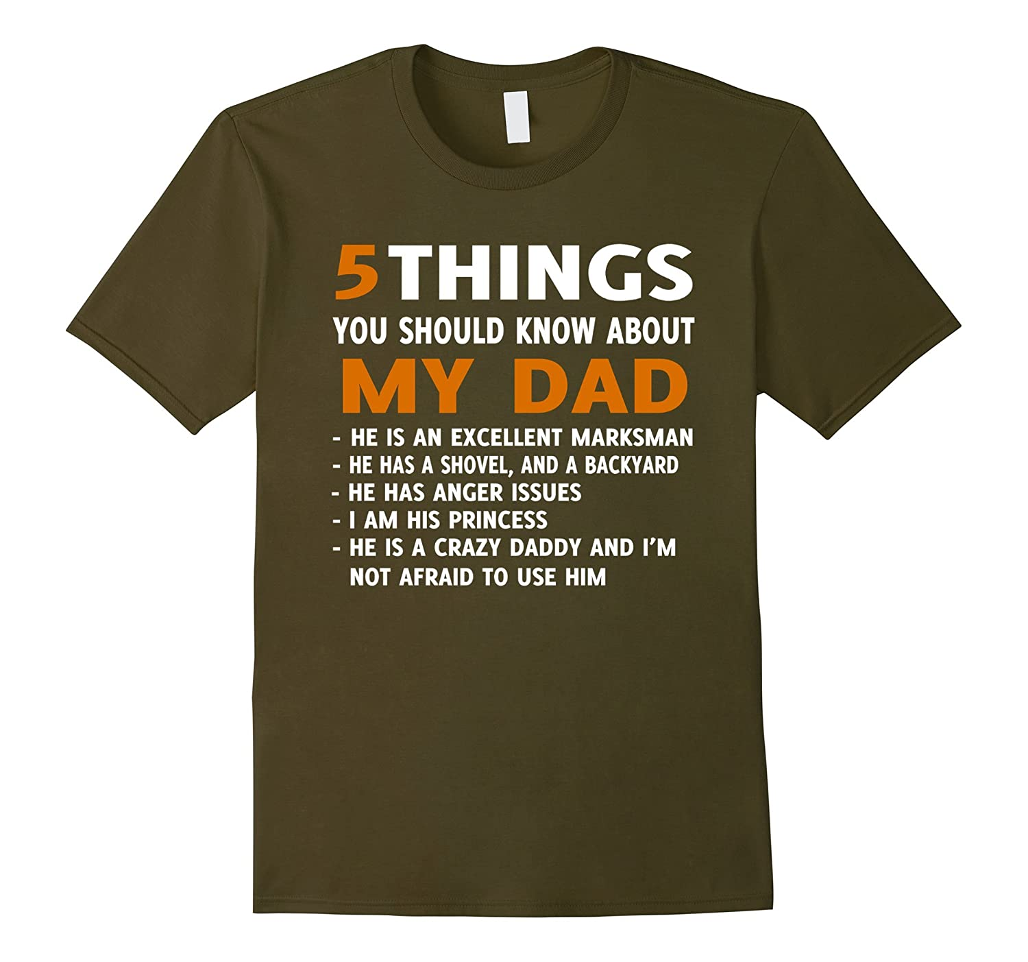 5 Things You should Know About My Dad T-Shirt-FL