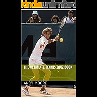 The Ultimate Tennis Quiz Book