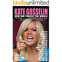 KATE GOSSELIN: HOW SHE FOOLED THE WORLD – UNEDITED