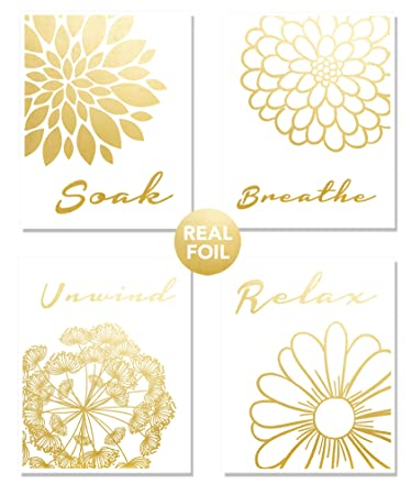 Relax Soak Breathe Unwind Wall Art Bathroom 4 Set Gold Foil Home Decor Bath Flowers Inspirational Motivational Signs Great Toilet Picture