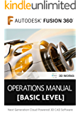 Fusion 360 Training Guide Book [Basic level]: Next Generation Cloud Powered 3D CAD Software
