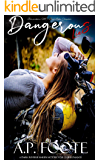 Dangerous Lies (Berserkers MC: Bay Lake Chapter Book 1)