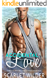 Accidental Love: A Single Dad Second Chance Romance