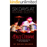 Six Days at Ronnie Scott's: Billy Cobham on Jazz Fusion and the Act of Creation