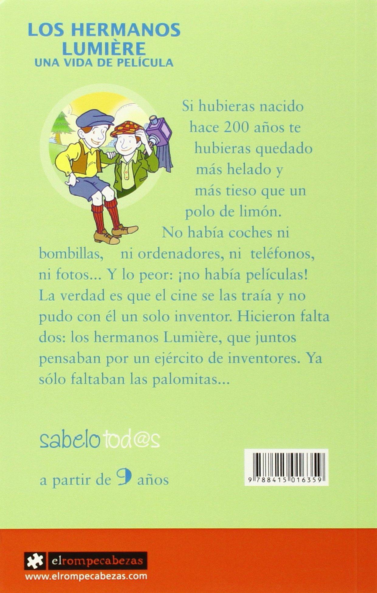 Los HERMANOS LUMIÈRE una vida de película Sabelotod@s: Amazon.es ...