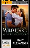 Wild Irish: Wild Card (Kindle Worlds Novella)