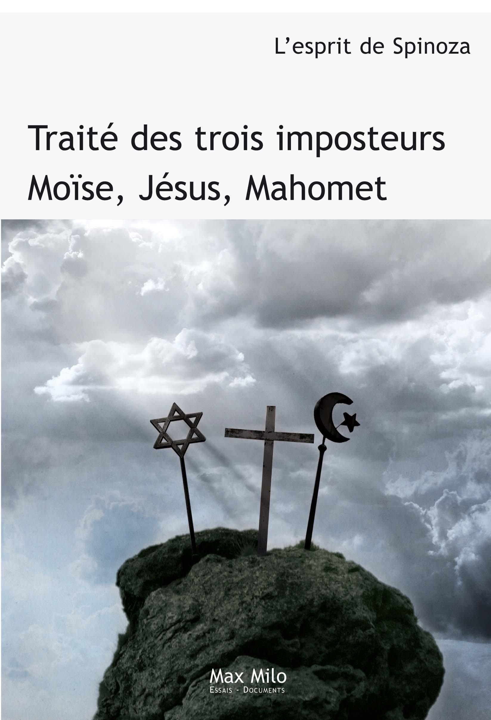 Traité des trois imposteurs : Moise, Jésus, Maho...