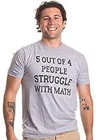 5 of 4 People Struggle with Math   Funny School Teacher Teaching Humor T-shirt