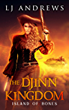 Island of Bones (The Djinn Kingdom Book 2)