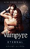 Vampyre New Moon: Eternal (Book 2)