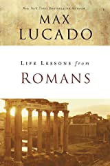 Life Lessons from Romans: God's Big Picture Kindle Edition