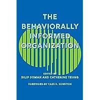 The Behaviourally Informed Organization