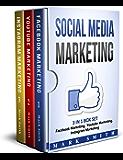 Social Media Marketing: 3 In 1 Box Set - Facebook Marketing, Youtube Marketing, Instagram Marketing
