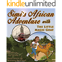 Simi's African Adventure with The Little Magic Goat (Simi's Adventures Book 1)
