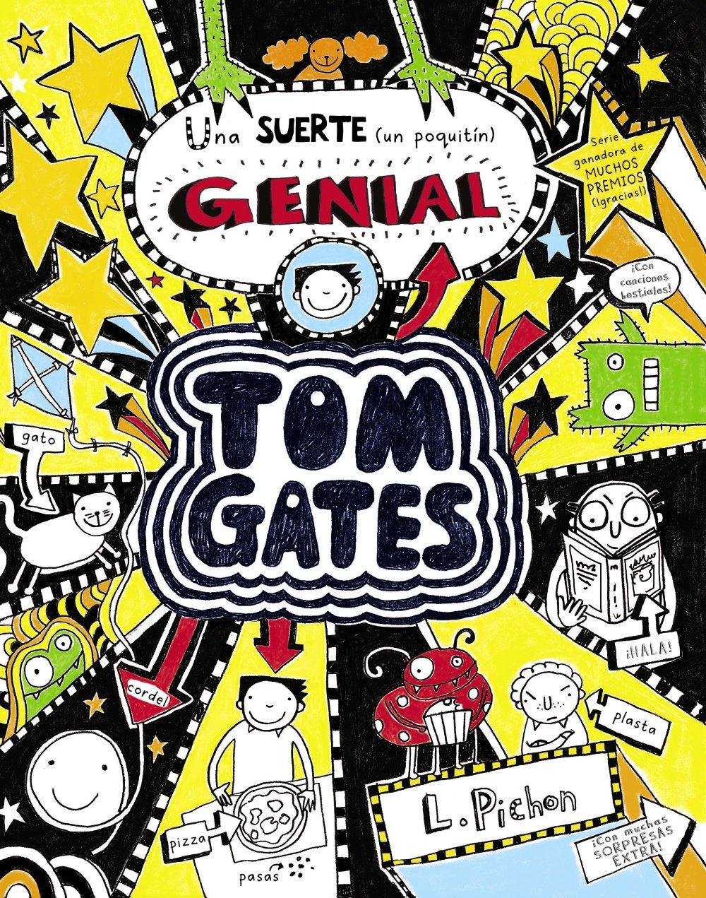 Tom Gates - Una suerte un poquitín genial Castellano - A Partir De 10 Años  - Personajes Y Series - Tom Gates: Amazon.es: Liz Pichon, Daniel Cortés  Coronas: ...
