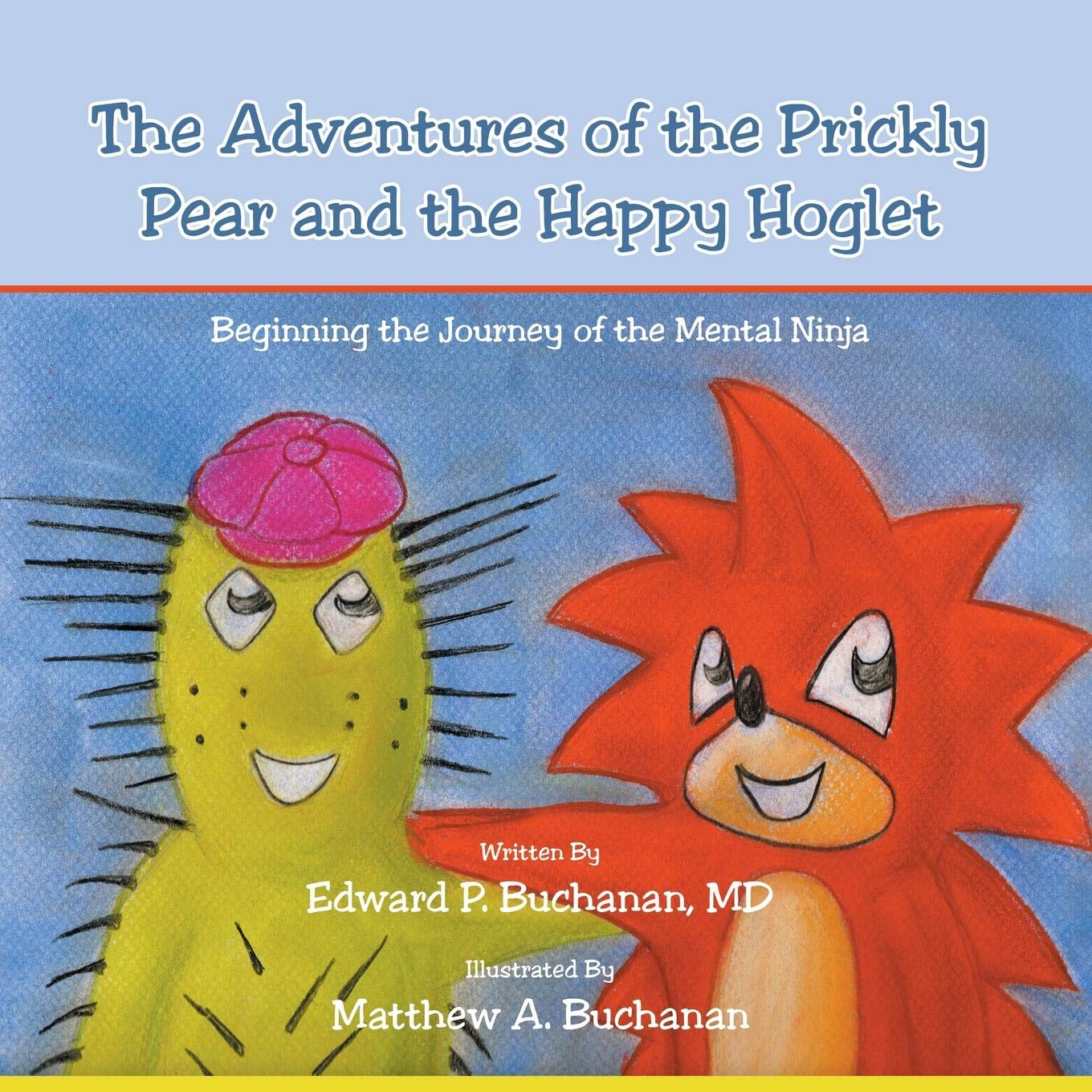 The Adventures of the Prickly Pear and the Happy Hoglet ...